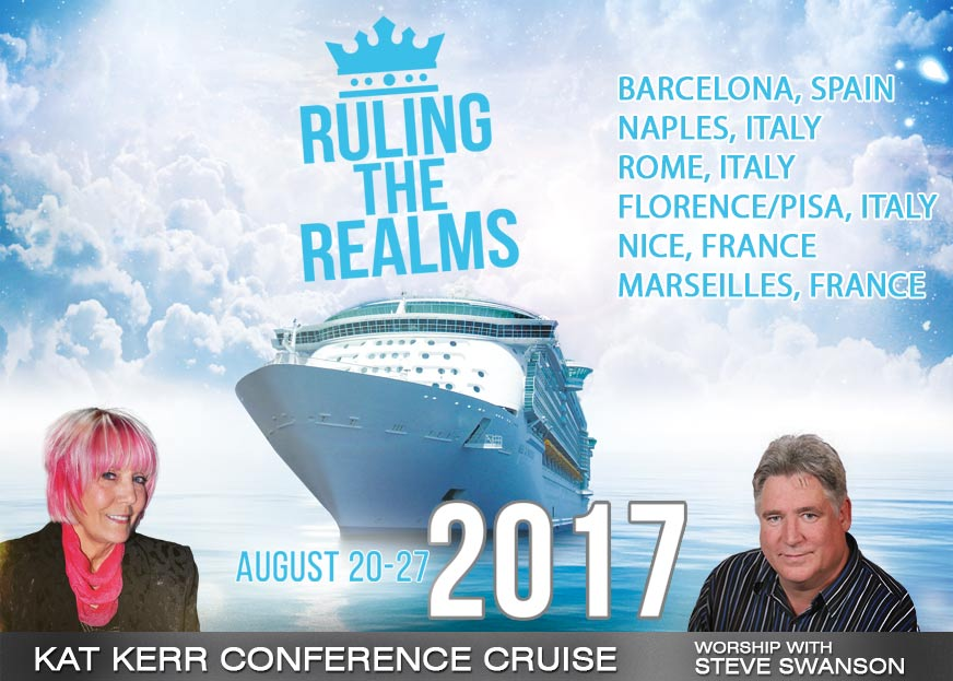 Ruling The Realms – Kat Kerr 2017 Cruise