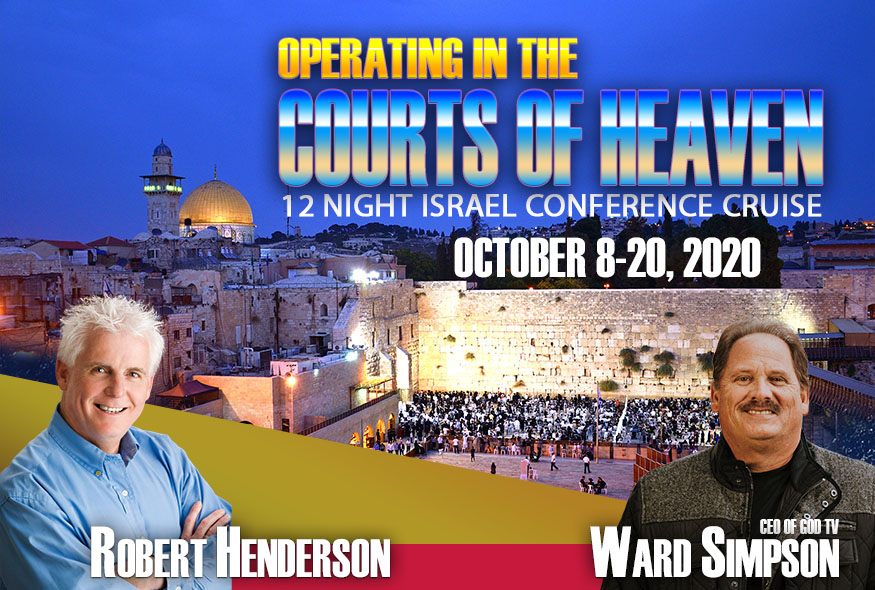 Robert Henderson Israel Cruise 2020 – Operating in the Courts of Heaven as One New Man