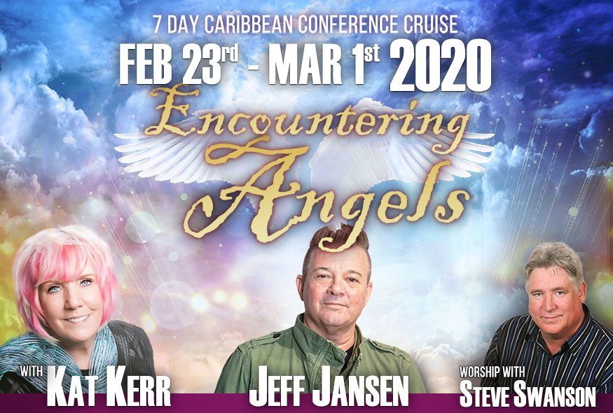 Kat Kerr & Jeff Jansen Caribbean Cruise 2020 – Encountering Angels