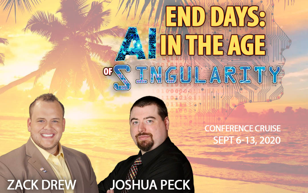 Zack Drew & Joshua Peck Caribbean Cruise 2020 – End Days: AI in the Age of Singularity