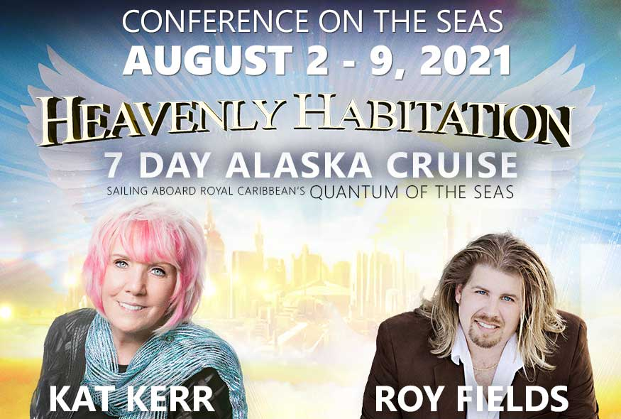 Kat Kerr and Roy Fields – Alaska Cruise 2021 – Heavenly Habitation